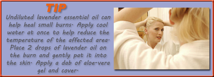 Undiluted lavender essential oil can help heal small burns. Apply cool water at once to help reduce the temperature of the affected area. Place 2 drops of lavender oil on the burn and gently pat it into the skin. Apply a dab of aloe-vera gel and cover.